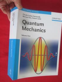 Quantum Mechanics, Volume 1    (16开)  【详见图】