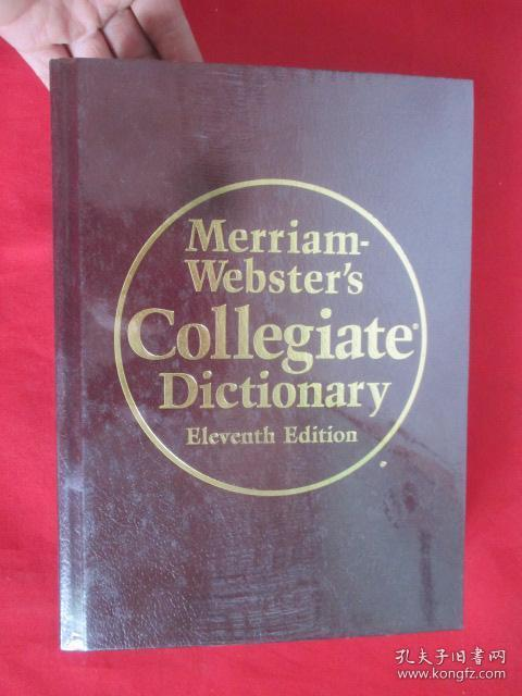 Merriam-Websters Collegiate Dictionary (Eleventh Edition)    (16开,硬精装)  【详见图】,全新未开封