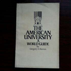 THE  AMERICAN UNIVERSITY  A  WORLD GUIDE