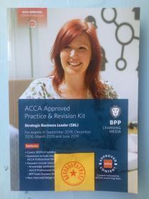 正版二手 ACCA Approved Practice & Revision Kit Strategic Business Leader(SBL)For exams from September 2018 ,December 2018,March 2019 and June 2019 9781509715466