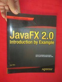 Javafx 2.0: Introduction by   (16开) 【详见图】