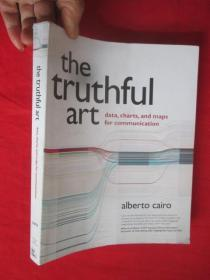 The Truthful Art: Data, Charts, and Maps for Communication        ( 16开 )     【详见图】