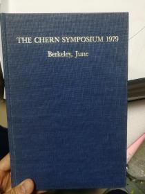 1979年陈省身研讨会:以纪念陈为主题的微分几何国际研讨会论文集。The Chern Symposium 1979: Proceedings of the International Symposium on Differential Geometry in honor of S.-S. Chern, held in Berkeley, California, June 1979
