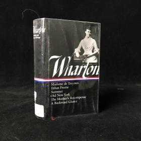 1990年 Edith Wharton : Novellas and Other Writings : Madame De Treymes / Ethan Frome / Summer / Old New York / The Mothers Recompense / A Backward Glance  by Edith Wharton 精装 32开