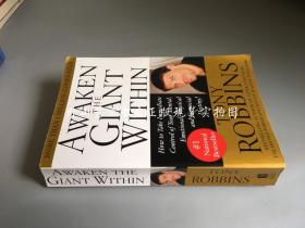 Awaken the Giant Within:How to Take Immediate Control of Your Mental, Emotional, Physical and Financial destiny(唤醒心中的巨人  有划痕)