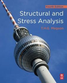 现货 Structural and Stress Analysis 英文原版 结构力学 结构分析和应力分析 飞机结构分析概论同一作者 T.H.G.麦格森(T.H.G.Megson)