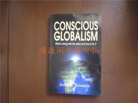 英文原版:CONSCIOUS GLOBALISM(是否作者签名请自辨)