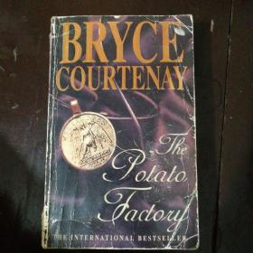 英文原版 BRYCE COURTENAY   THE POTATO FACTORY