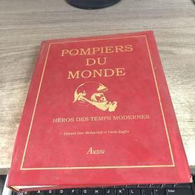 《当代英雄:世界各国的消防员》pompiers du monde héros des temps modernes 法语原版 /BT