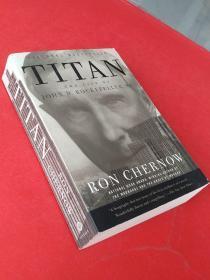 Titan:The Life of John D. Rockefeller, Sr.