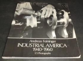 2手英文 Andreas Feininger Industrial America  安德烈亚斯·费宁格 sea46
