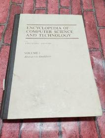 ENCYCLOPEDIA OF COMPUTER SCIENCE AND TECHNOLOGY VOLUME 1 计算机科学与技术百科全书第一卷 16开