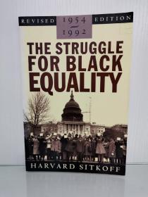 美国黑人平权运动史 1954-1992 The Struggle for Black Equality 1954-1992 (American Century) by Harvard Sitkoff (美国黑人研究)英文原版书