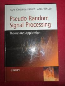 Pseudo  Random  Signal  Processing  伪随机信号处理  16开精装