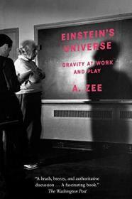 Einstein's Universe:Gravity at Work and Play