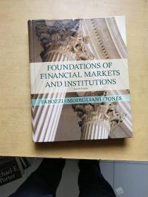Foundations of Financial Markets and Institutions:of Markets and Institutions 内页干净 近全新   实物拍图