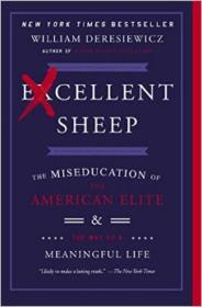 Excellent Sheep  The Miseducation of the America