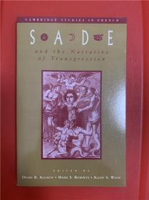 Sade and the Narrative of Transgression (萨德与越轨故事)研究文集