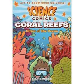 科学漫画:珊瑚礁 Science Comics: Coral Reefs