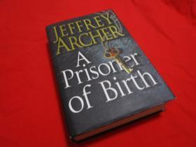 A Prisoner of Birth,Jeffrey Archer