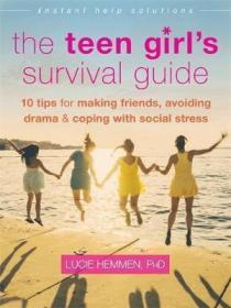The Teen Girls Survival Guide