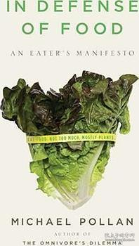 In Defense of Food:An Eater's Manifesto