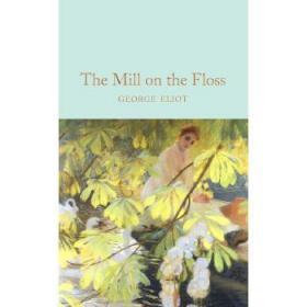 英文原版 乔治·艾略特:弗洛斯河上的磨坊 精装收藏 Collectors Library系列 The Mill on the Floss