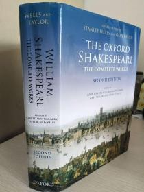The Oxford Shakespeare: The Complete Works  牛津莎士比亚全集 (一卷本)   第二版    品近全新