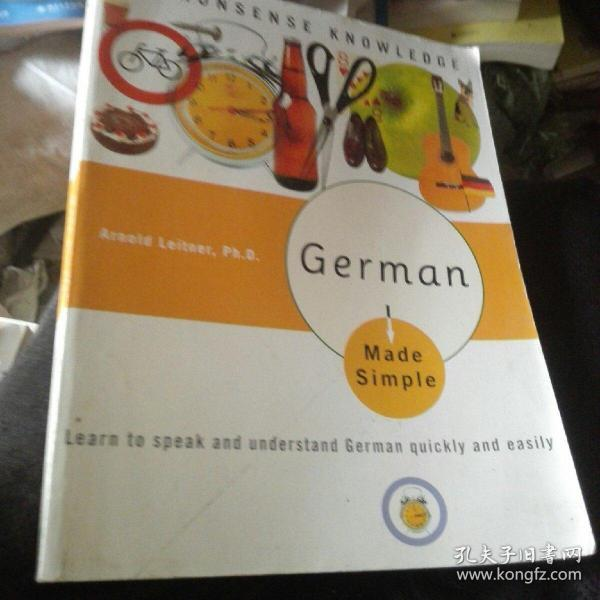 German Made Simple:Learn to speak and understand German quickly and easily