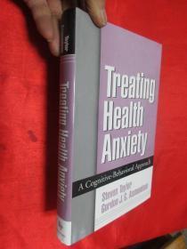 Treating Health Anxiety: A Cognitive-Behav...      (小16开,硬精装) 【详见图】