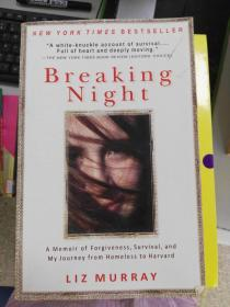 (正版5)Breaking Night:A Memoir of Forgiveness, Survival, and My Journey from Homeless to Harvard9781401310592