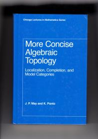 More Concise Algebraic Topology 更加简明的代数拓扑 (英文原版正版书)