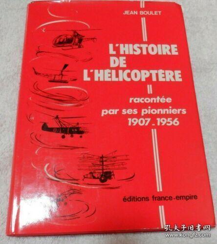 【精装法语原版】《早期直升机史》Lhistoire de lhelicoptere: racontee par ses pionniers 1907-1956。helicopter