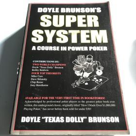 Doyle Brunson's Super System:A Course in Power Poker!