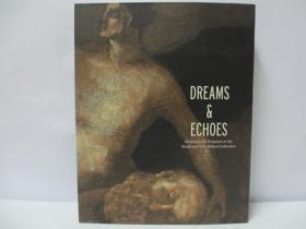 Dreams and Echoes: Drawings and Sculpture ...