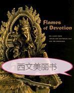 【包邮】2006年版 Flames of Devotion: Oil Lamps from South and Southeast Asia and the Himalayas