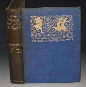 1910年 Shakespeare - Merry Wives of Windsor 莎士比亚喜剧经典《温莎的风流娘们》 Hugh Thomson插图本珍贵1版1印 40张绝美彩图 超大豪华开本