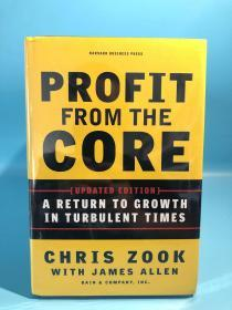 Profit from the Core: A Return to Growth in Turbulent Times 回归核心—动荡年代的增长回归