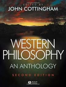 现货 Western Philosophy: An Anthology (Blackwell Philosophy Anthologies)  英文原版 西方哲学选集(布莱克韦尔哲学选集)