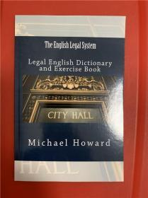 The English Legal System: Legal English Dictionary and Exercise Book (英国法律制度:法律英语词典及习题)