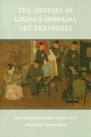 The Odyssey of China's Imperial Art Treasures 中国皇家收藏传奇【英文原版】