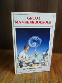 Groot mannenkookboek.【荷兰语原版】