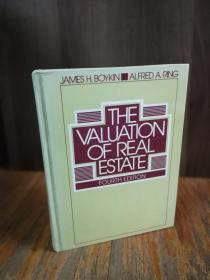 The Valuation of Real Estate