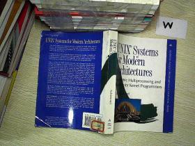 UNIX(R) Systems for Modern Architectures 用于现代体系结构的unix(r)系统