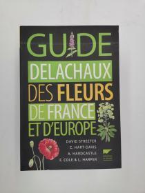 Guide Delachaux des fleurs de France et dEurope