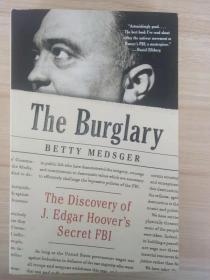 现货 全新书籍 The Burglary: The Discovery Of J. Edgar Hoovers Secret Fbi