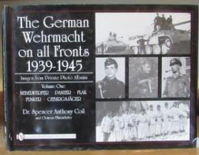 German Wehrmacht on All Fronts, 1939-1945, Volume One & Volume Two
