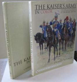 The Kaisers Army In Color: Uniforms of the Imperial German Army as Illustrated by Carl Becker 18...
