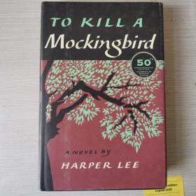 To kill a mocking bird mockingbird 杀死一只知更鸟 精装 毛边书