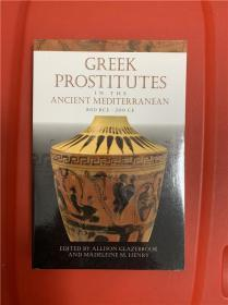 Greek Prostitutes in the Ancient Mediterranean, 800 BCE–200 CE (古代地中海的希腊妓女)研究文集